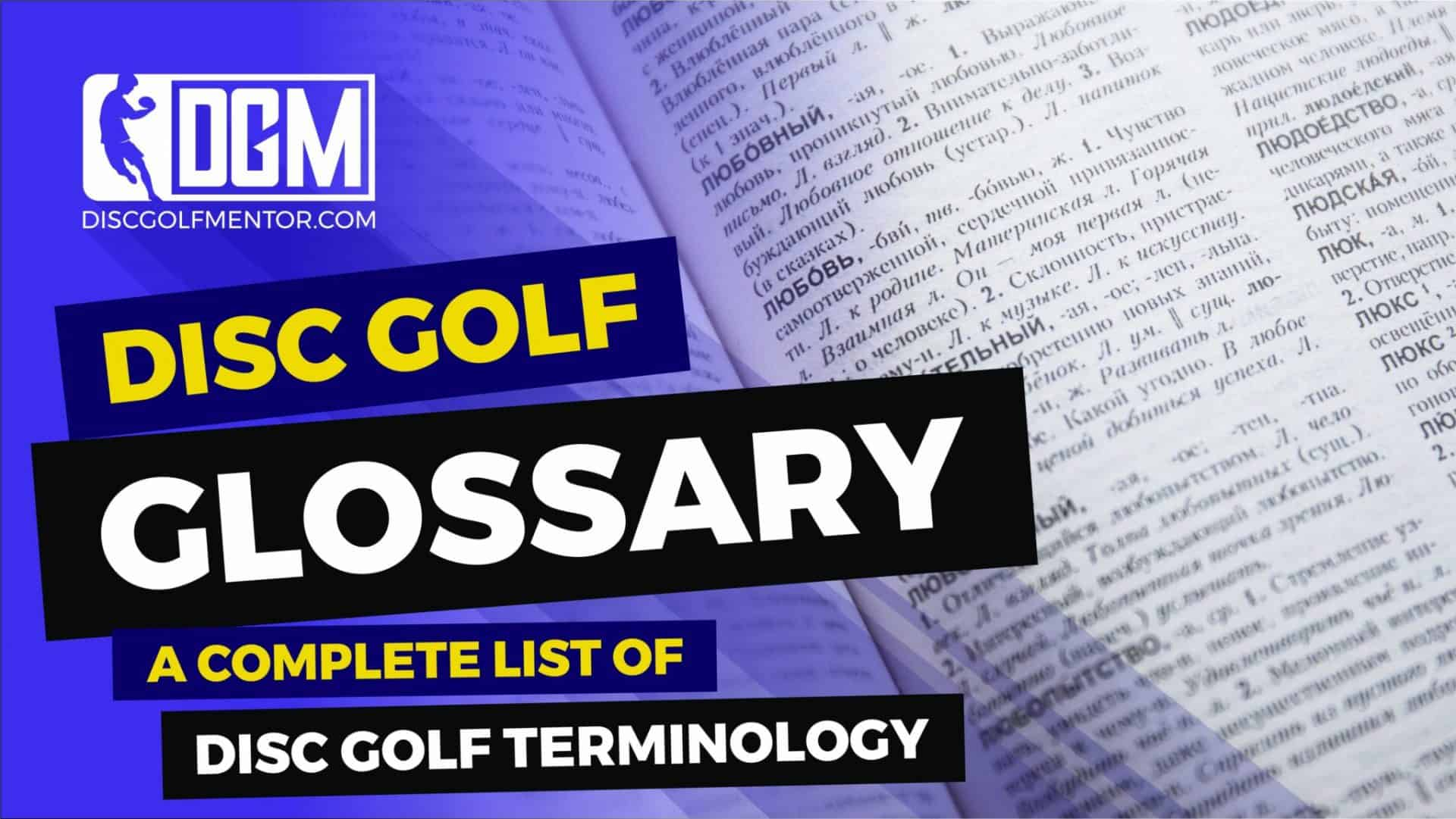 Disc Golf Glossary – A Complete List of Disc Golf