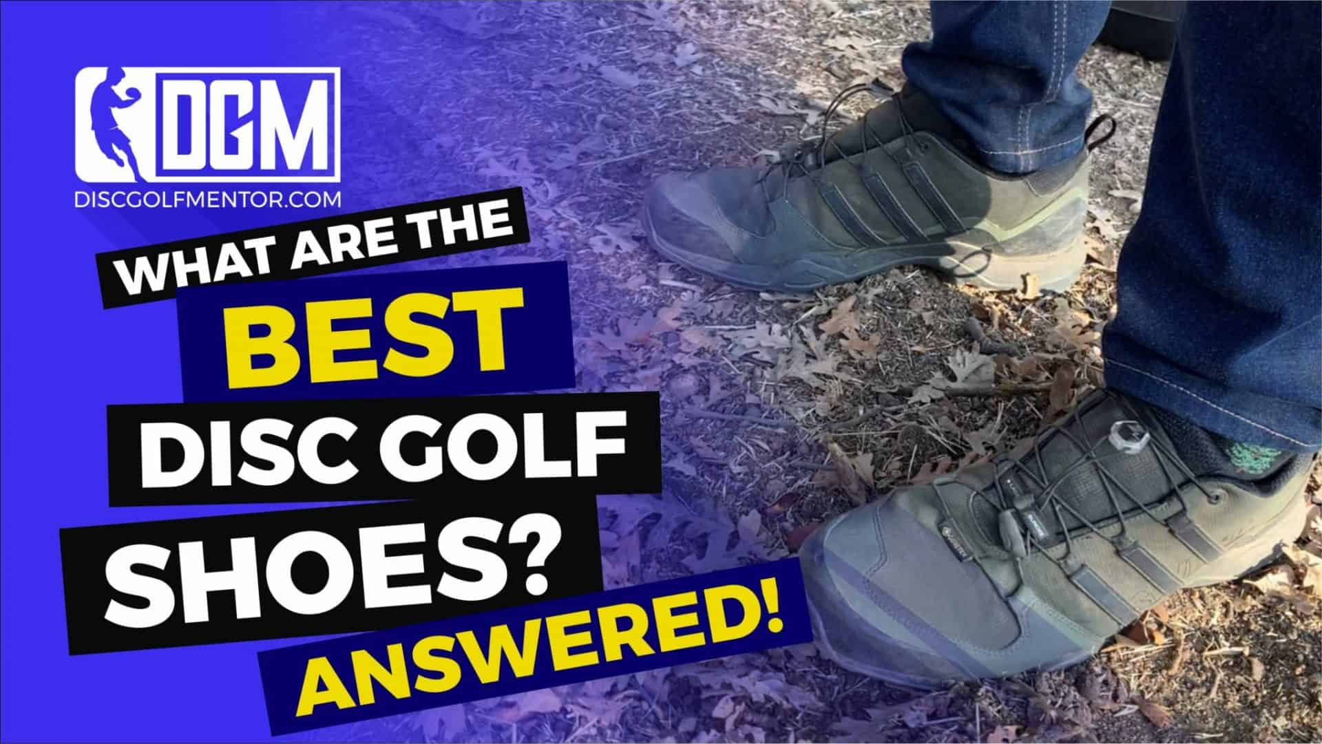 What Are The Best Disc Golf Shoes? - Answered! - Disc Golf Mentor